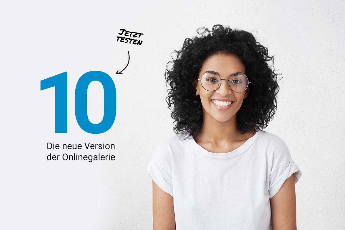Version 10 der Onlinegalerie – Jetzt testen
